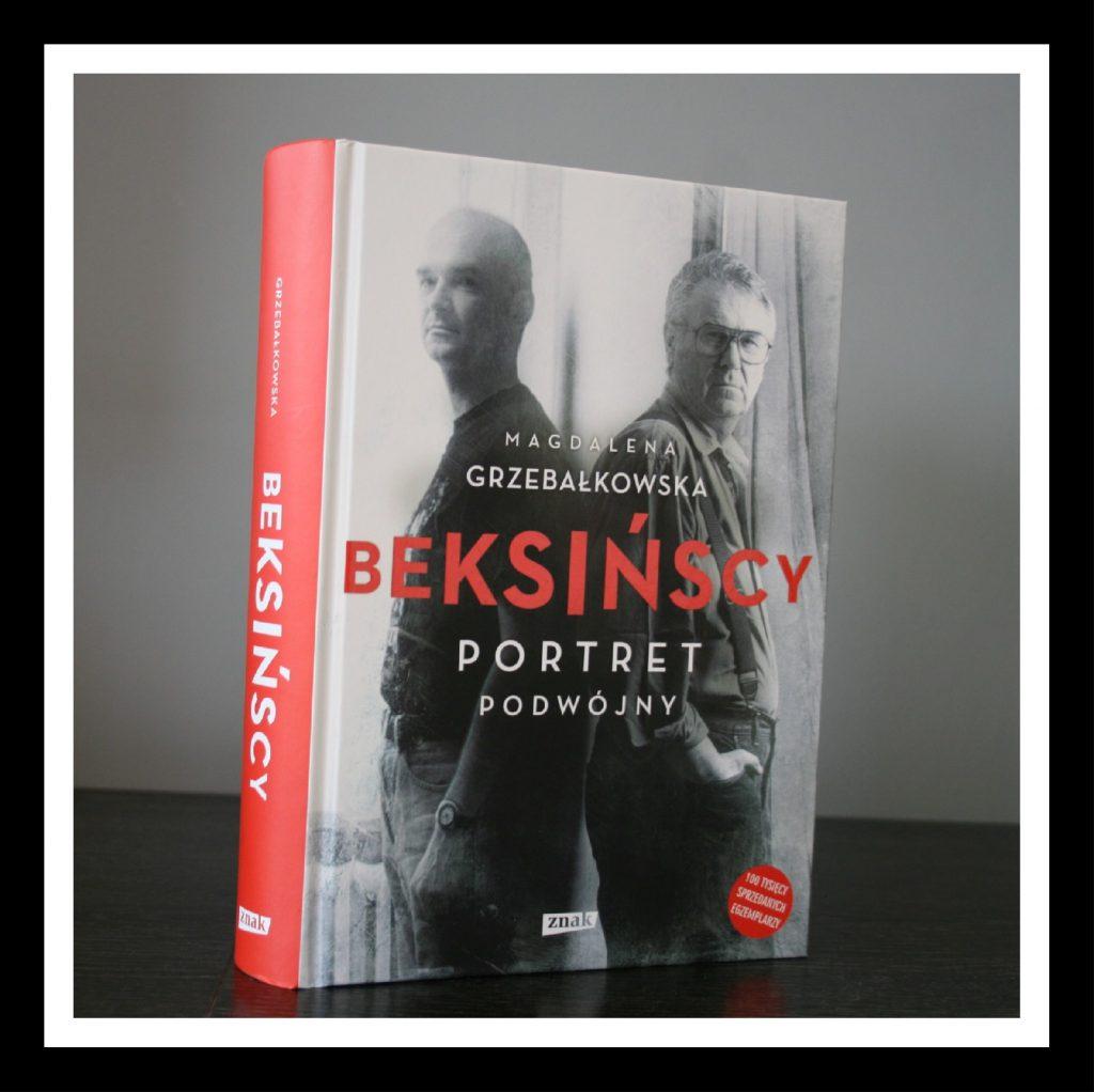 """Beksińscy. Portret podwójny"" – Magdalena Grzebałkowska"