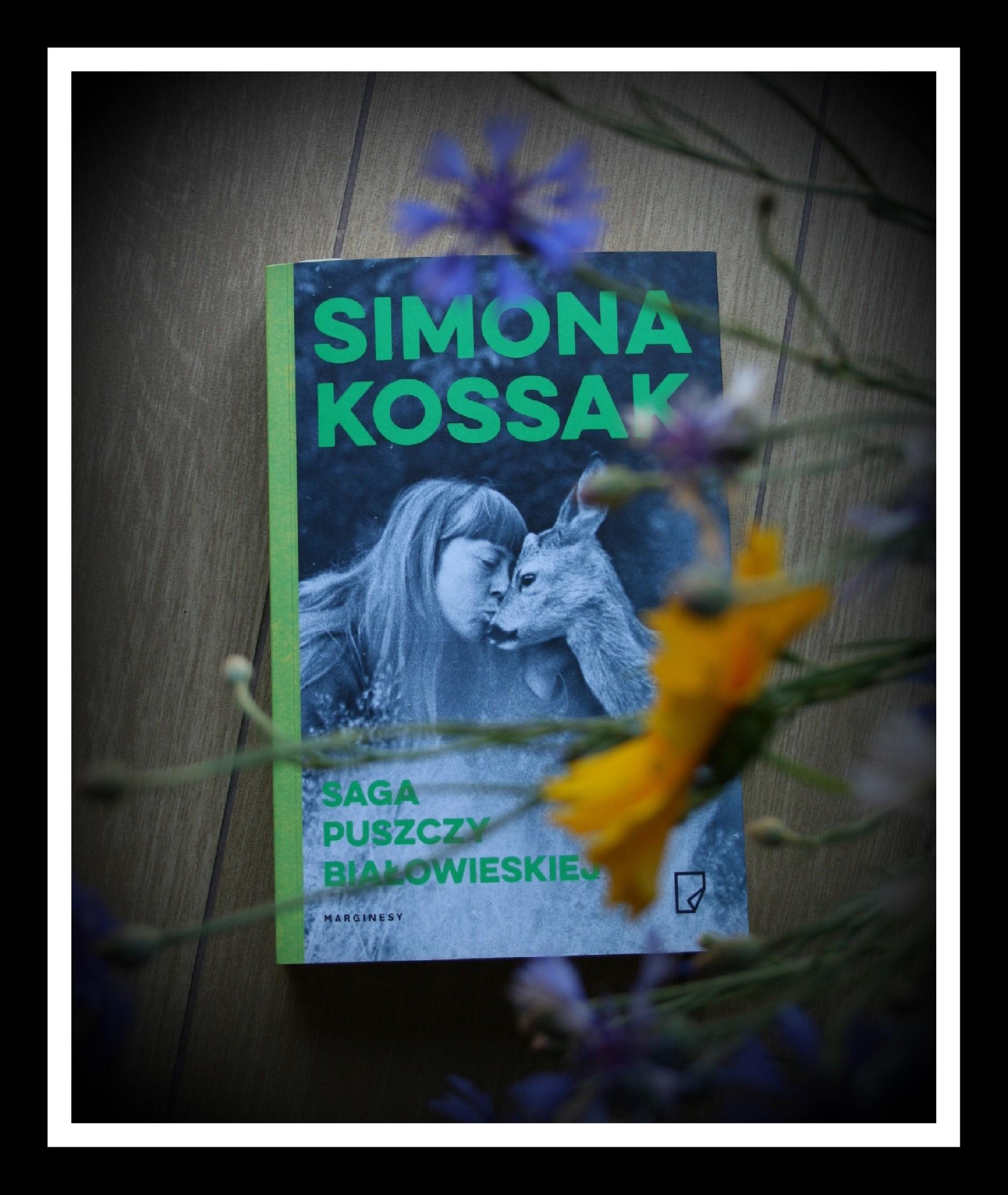 """""""Saga Puszczy Białowieskiej"""" – Simona Kossak"""